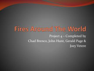 Fires Around The World