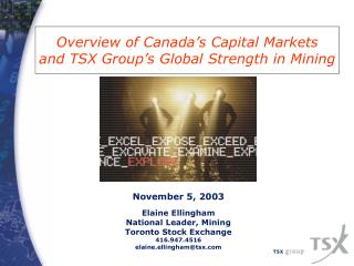 Overview of Canada's Capital Markets  and TSX Group's Global Strength in Mining