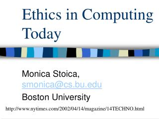 Ethics in Computing Today
