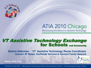 VT Assistive Technology Exchange  for Schools  and Community