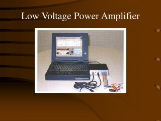 Low Voltage Power Amplifier