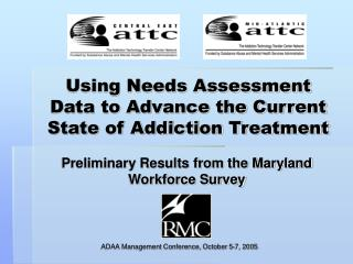 Using Needs Assessment Data to Advance the Current State of Addiction Treatment