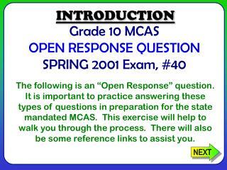 Grade 10 MCAS  OPEN RESPONSE QUESTION SPRING 2001 Exam, #40