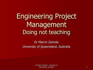 Engineering Project Management Doing not teaching