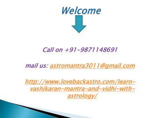 Learn Vashikaran Mantra and Vidhi with Astrology