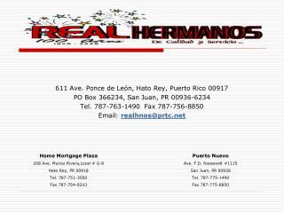 611 Ave. Ponce de Le n, Hato Rey, Puerto Rico 00917 PO Box 366234, San Juan, PR 00936-6234 Tel. 787-763-1490  Fax 787-75