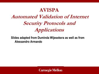 AVISPA  Automated Validation of Internet Security Protocols and Applications
