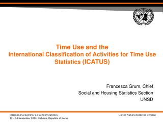 Time Use and the  International Classification of Activities for Time Use Statistics  (ICATUS)