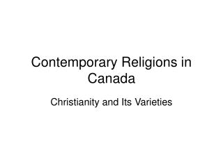 Contemporary Religions in Canada
