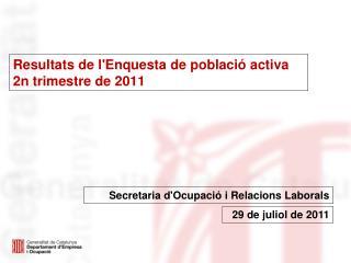 Resultats de l'Enquesta de població activa 2n trimestre de 2011
