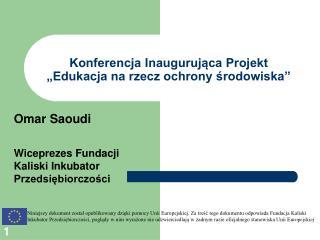 """Konferencja Inaugurująca Projekt """"Edukacja na rzecz ochrony środowiska"""""""