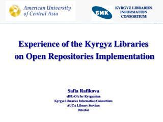 KYRGYZ LIBRARIES INFORMATION CONSORTIUM