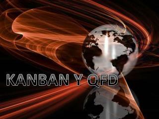KANBAN Y QFD