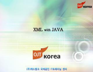 XML  with  JAVA