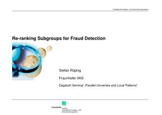 Re-ranking Subgroups for Fraud Detection