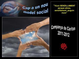 Campanya de Càritas  2011-2012