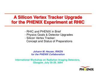 International Workshop on Radiation Imaging Detectors,  Glasgow, July 25-29, 2004