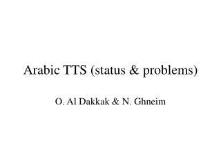 Arabic TTS (status & problems)