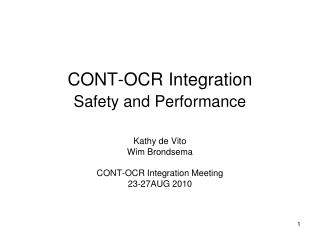 CONT-OCR Integration   Safety and Performance