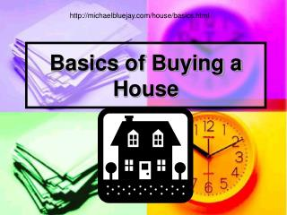 Basics of Buying a House