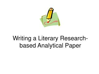 Writing a Literary Research-based Analytical Paper