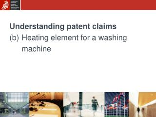 Understanding patent claims (b)	H eating element for a washing  	machine