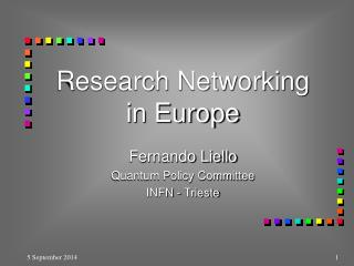 Research Networking  in Europe