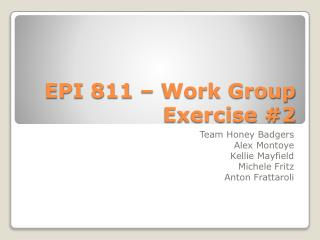 EPI 811 – Work Group Exercise #2