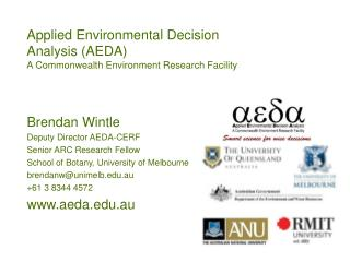 Applied Environmental Decision Analysis (AEDA) A Commonwealth Environment Research Facility