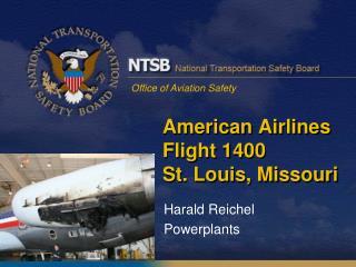 American Airlines Flight 1400 St. Louis, Missouri