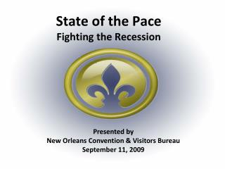 State of the Pace Fighting the Recession
