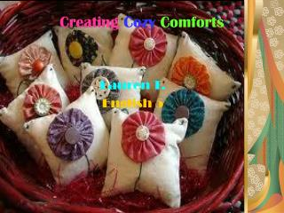 Creating Cozy Comforts