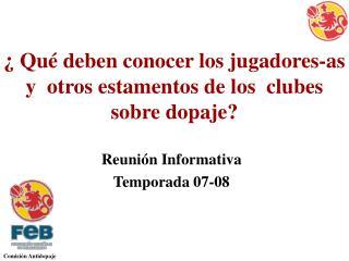 ¿ Qué deben conocer  los jugadores-as y  otros estamentos de los  clubes  sobre dopaje?