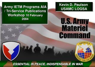 Army IETM Programs AIA / Tri-Service Publications Workshop 10 February 2004