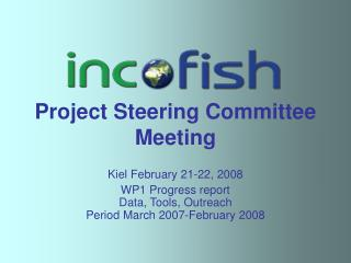 Project Steering Committee Meeting