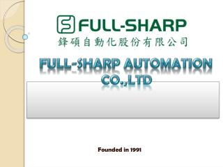 FULL-SHARP  AUTOMATIon                      CO.,LTD