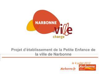 Projet d'établissement de la Petite Enfance de la ville de Narbonne