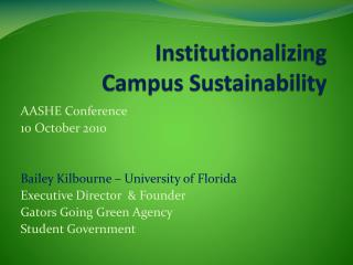 Institutionalizing   Campus Sustainability