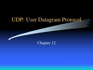UDP: User Datagram Protocol