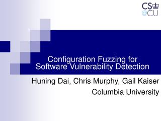 Configuration Fuzzing for  Software Vulnerability Detection