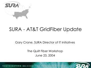 SURA - AT&T GridFiber Update