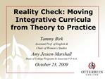Reality Check: Moving Integrative Curricula from Theory to Practice