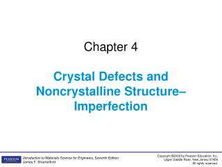 Chapter 4 Crystal Defects and Noncrystalline Structure–Imperfection