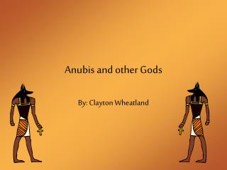 Anubis and other Gods