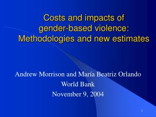 Costs and impacts of  gender-based violence:   Methodologies and new estimates