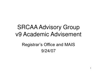 SRCAA Advisory Group  v9 Academic Advisement