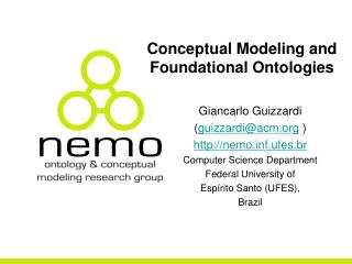 Conceptual Modeling and Foundational Ontologies
