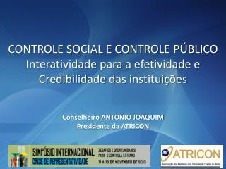 CONTROLE SOCIAL E CONTROLE  PÚBLICO