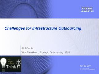Challenges for Infrastructure Outsourcing