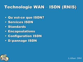 Technologie WAN  �  ISDN (RNIS)